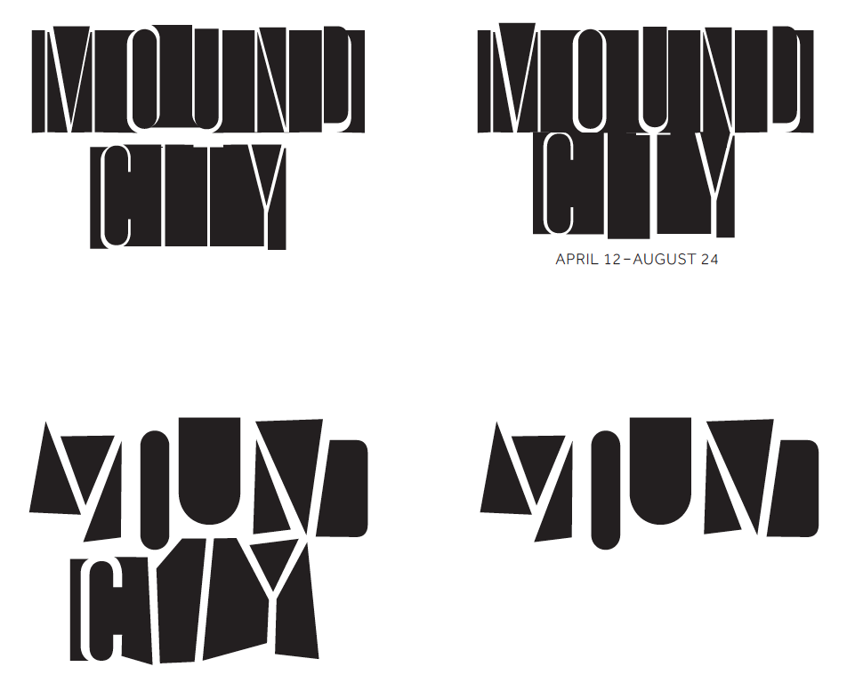 Mound City Exhibition Typography by TOKY