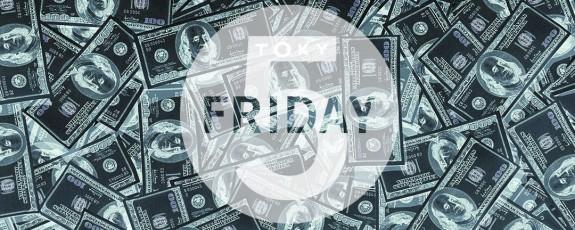Friday 5, Brewster's Millions