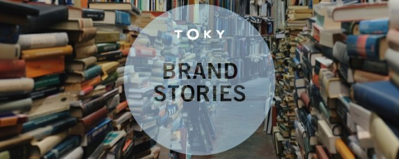 Brand Stories by TOKY